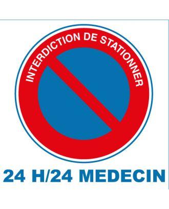 Panneau alu interdiction de stationner 24 H/24 Médecin